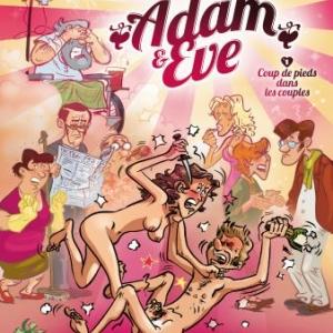 Adam & Eve T1, Coups de pied dans les couples de C. Aleveque, S. Reinaldi et Du Vigan  Editions Hugo&Cie.