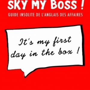 Sky my boss! de et chez Jean  Louis Chiflet.