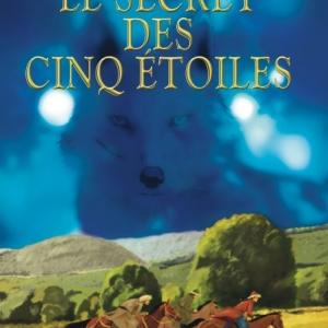 Le secret des cinq étoiles de Philippe Vidal  Editions Pascal Galode.
