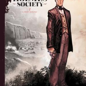Sherlock Holmes Society de Bervas et Cordurie   Editions Soleil.