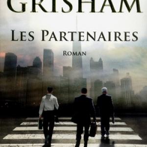 Les Partenaires de John Grisham  Editions Robert Laffont.