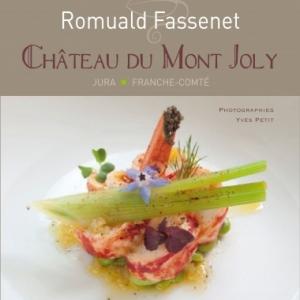 Romuald Fassenet Chateau du Mont Joly  Editions du Belvedere.