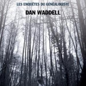 Depuis le temps de vos pères de Dan Waddell  Editions Le Rouergue.