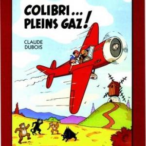 Sylvain et Sylvette, Colibri... Pleins gaz! de Claude Dubois  Editions du Triomphe.