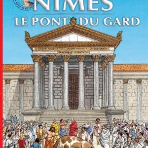 Les Voyages d'Alix, Nimes et le Pont du Gard de Jacques Martin  Casterman.