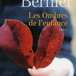 Les Ombres de l enfance de Henriette Bernier   Presses de la Cite.