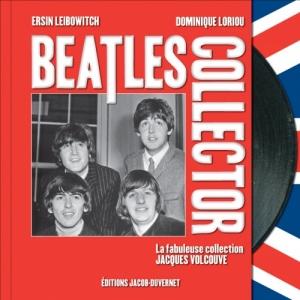 Passion Beatles de E. Leibowitch, D. Loriou et J. Volcouve  Editions Jacob Duvernet.