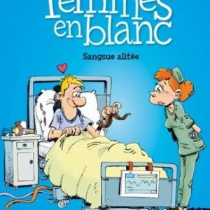 Les Femmes en Blanc (T33) de Bercovici & Cauvin – Dupuis.