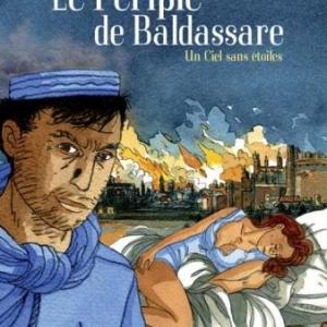 Le Periple de Baldassare T2  Un Ciel sans etoiles de Maalouf et Alessandra  Casterman.