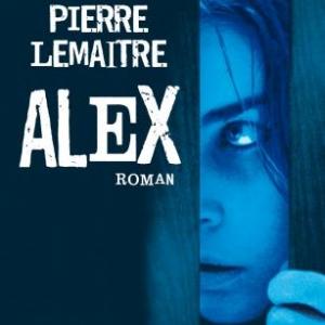 Alex de Pierre Lemaitre. Editions Albin Michel.