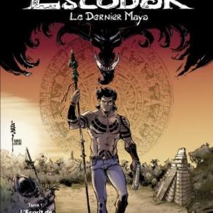 Escobar, le dernier Maya – L'Esprit de la foret de S. Louis – Le Lombard.