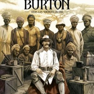 Burton Tome 1, Vers les sources du Nil de Dim D. et A. Nikolavitch  Glénat.