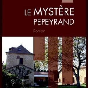 Le Mystere Pepeyrand de Yves Balet   Editions Slatkine.