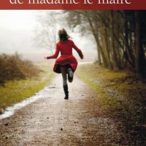 La faute de madame le maire de Roger Beteille  Editions Le Rouergue.