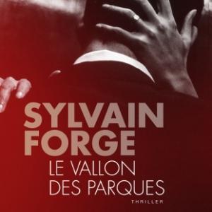 Le Vallon des Parques de Sylvain Forge  Editions du Toucan.