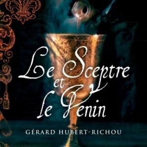 Le Sceptre et le Venin de Gerard Hubert Richou  MA Editions.