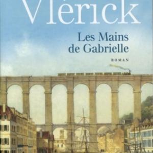Les Mains de Gabrielle de Colette Vlerick  Presses de la Cite