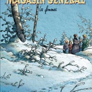 Magasin General Tome 8, Les Femmes de JL Trip et R. Loisel  Casterman.