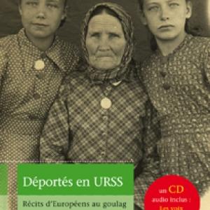 Deportes en URSS  récits d'Europeens au goulag  Editions Autrement.