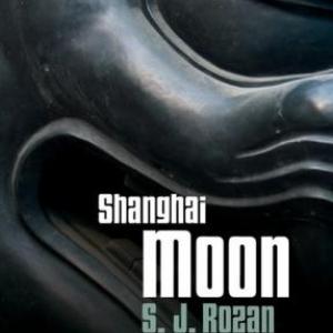Shanghai Moon de S. J. Rozan – Editions Cherche Midi.