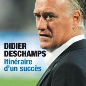 Didier Deschamps, Itineraire d'un succes, une biographie ecrite par Philippe Grand  Editions Jacob Duvernet.
