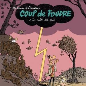 Coup de foudre (T2), De Thuin & Cauvin – Dupuis.