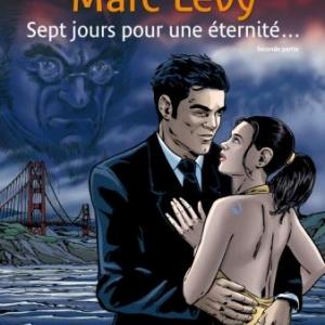 Sept Jours pour une éternité... (T2) de Corbeyran & Espe – Casterman.