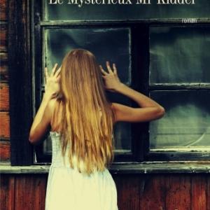 Le Mysterieux Mr Kidder de Joyce Carol Oates  Editions Philippe Rey.