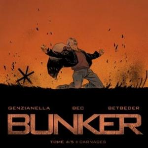 Bunker (T4) - Carnages, Genzianella, Bec &  Betbeder – Dupuis.