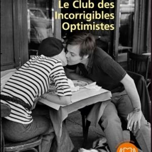 Le club des incorrigibles optimistes de Jean Michel Guenassia  AudioLib.