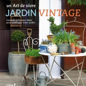 Jardin Vintage de Sally Coulthard  Editions du Chene.