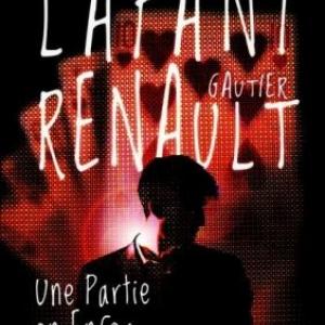 Une Partie en Enfer de F. Lafani & G. Renault – Editions First.