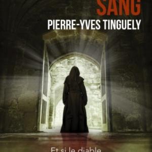 L axe du sang de Pierre Yves Tinguely  MA Editions.