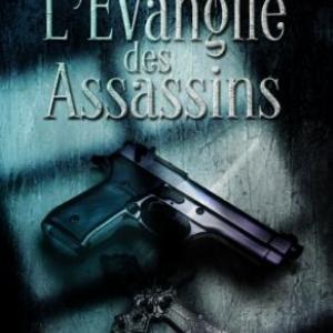 L'evangile des Assassins de Adam Blake  MA Editions.