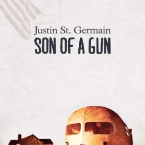 Son of a gun de Justin St. Germain   Presses de la Cite.