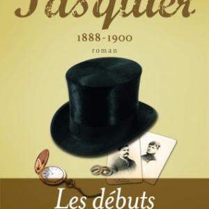 Le Clan Pasquier 1888 a 1900  Tome 1 de Georges Duhamel  Editions Flammarion.