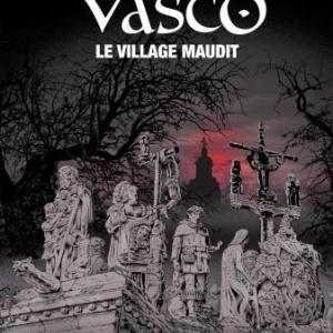 Vasco T24 Le village maudit de Chaillet et Toublanc  Le Lombard.