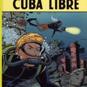 Lefranc (T25), Cuba libre de Martin, Regrix et Seiter   Casterman.