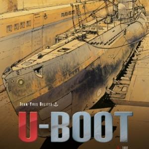 U-Boot Tome 3 de Jean Yves Delitte  Editions 12 Bis.