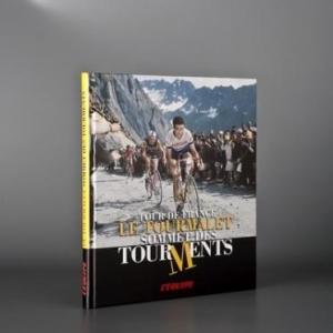 Le Tourmalet, Sommet des Tourments  de Patrick Fillion – L'Equipe.