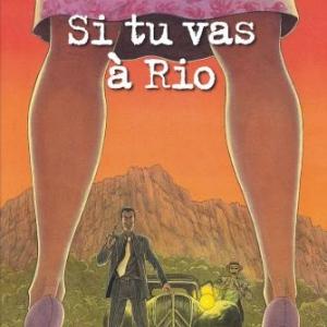 Les enquetes du Commissaire Raffini, Si tu vas a Rio. Rodolphe et C. Maucler. Editions Hugo et Cie.