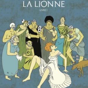 La Lionne T1 de L. Mattiussi et Sol Hess  Editions Glenat.