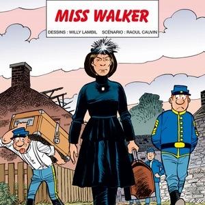 Les Tuniques Bleues (T54) - Miss Walker, Lambil & Cauvin – Dupuis.