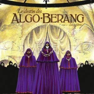 Le destin des Algo Berang de C. Pelet et JB Dijan  Glenat.