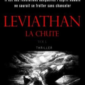 Leviathan T1  La Chute de Lionel Davoust  Editions Don Quichotte.
