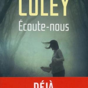 Ecoute nous de Liz Coley   Presses de la Cite.
