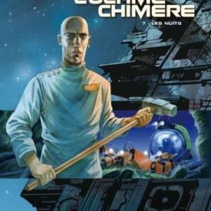 L'Ultime Chimère (T7) – Les Nuits, LF Bollée & Griffo – Editions Glénat.