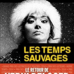 Les temps sauvages de Ian Manook   Albin Michel.