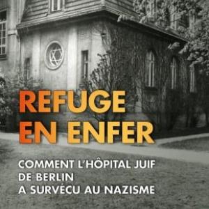 Refuge en Enfer de Daniel B. Silver Editions Andre Versaille.
