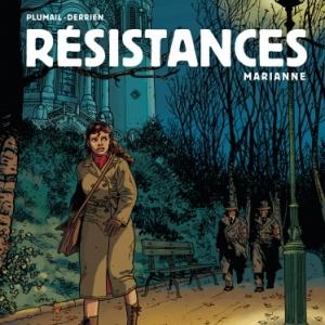 Resistances Tome 3, Marianne de Jean Christophe Derrien et Claude Plumail  Le Lombard.